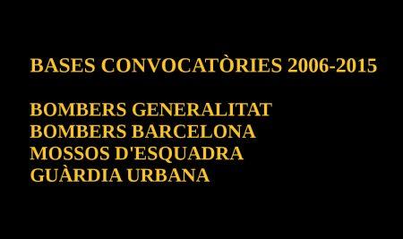 Bases Convocatòries Bombers Generalitat i Barcelona, Mossos d'Esquadra i Guàrdia Urbana
